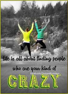 Quotes About Running With Friends. QuotesGram