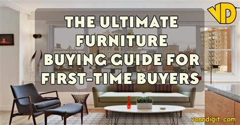 The Ultimate Furniture Buying Guide For First-time Buyers
