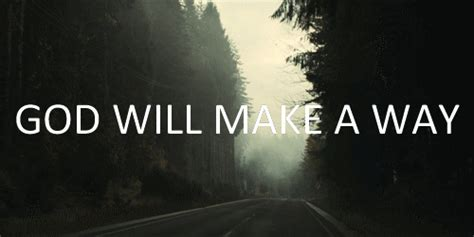 God Will Make A Way Quotes Tumblr