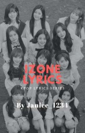 izone lyrics open request   izone songs izone