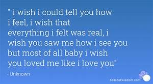 Quot I Wish I Could Tell You How I Feel I Wish That