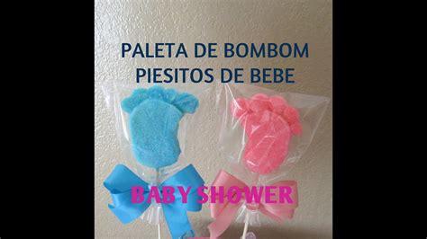 Bebe Baby Shower by Paleta De Bombon Piesitos De Bebe Baby Shower Tutorial