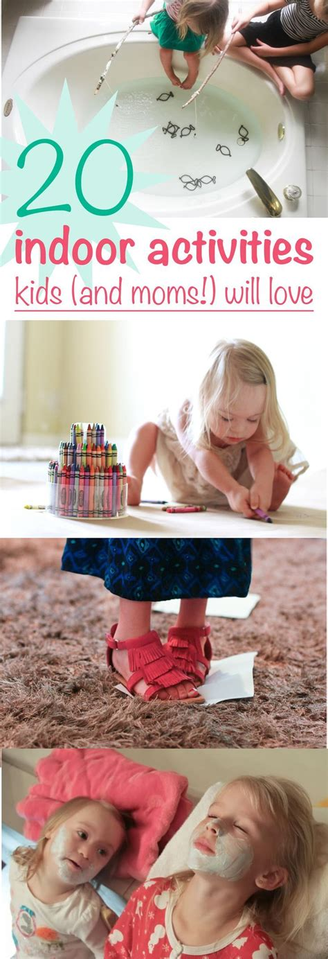 20 Indoor Activities Kids (and Moms!) Will Love — No Gadgets Required  Diy Ideas Pinterest