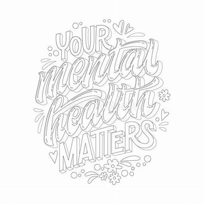 Mental Health Coloring Depression Adults Matters Quote
