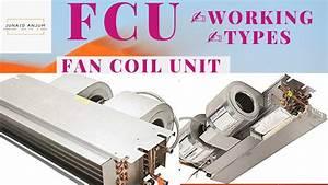 Fcu  Fan Coil Unit  Of Hvac System