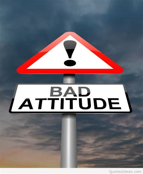 Is A A Bad Sign by Attitude Pictures Quotes And Sayings 2016