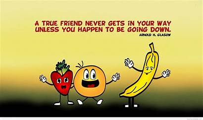 Funny Quotes Desktop Backgrounds Sayings Wallpapers Friendship
