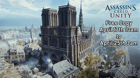 ubisoft offers assassin s creed unity free and donates 500 000 for notre dame