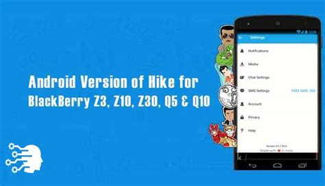 how to install android hike version on blackberry z3 z10 and z30 isrg kb