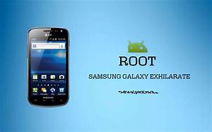 Easily Root Samsung Galaxy Exhilarate Sgh