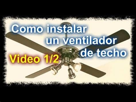 como instalar un ventilador de techo parte 1 2