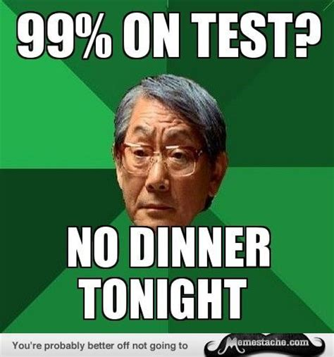 High Expectations Asian Father Meme Generator - best 25 asian meme ideas on pinterest hilarious sayings asian zing image and funny asian memes