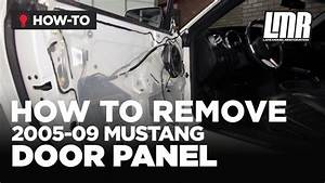 How To Remove Mustang Door Panel  2005-2009 All
