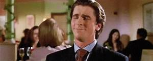 Smug American Psycho GIF - Find & Share on GIPHY