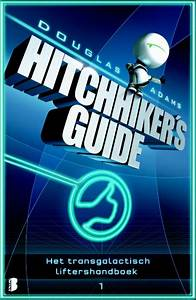Hitchhikers Guide 1 Het Transgalactische Liftershandboek