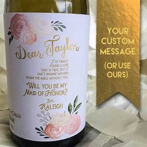 will you be my bridesmaid gift personalized bridesmaid With will you be my bridesmaid wine label template