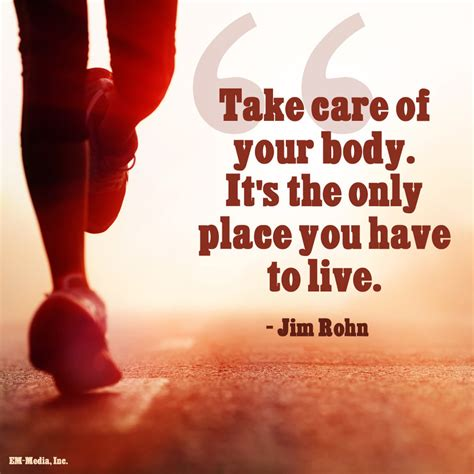 Take Care Of Your Body Quotes Quotesgram