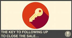 The Key To Following Up To Close The Sale... - DYB Coach