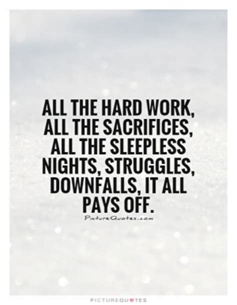 Motivational Quotes For Hard Work Paying Off