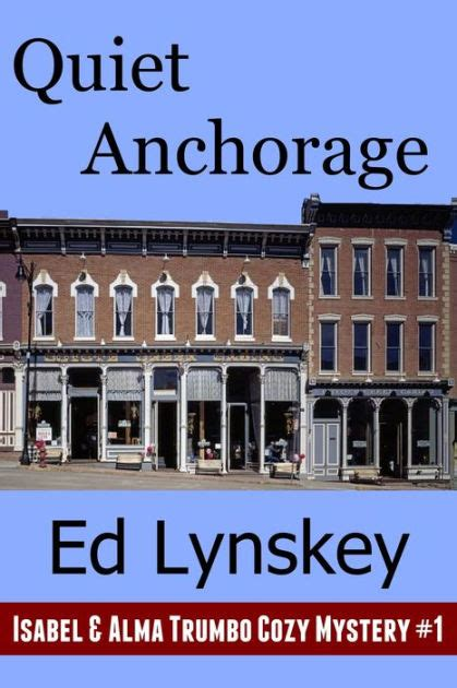 barnes and noble anchorage anchorage an and alma trumbo cozy mystery by