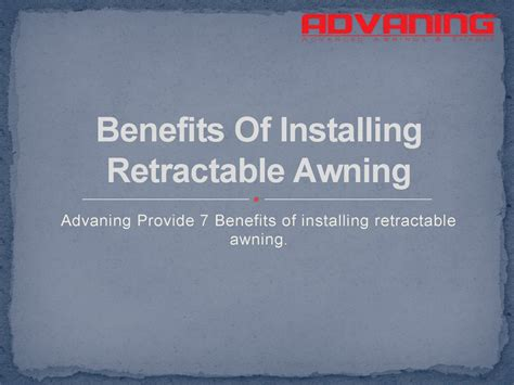 Benefits Of Installing Retractable Awning Authorstream