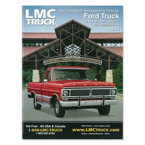 Lmc Truckcom Parts Catalog  5772 Ford Pickup