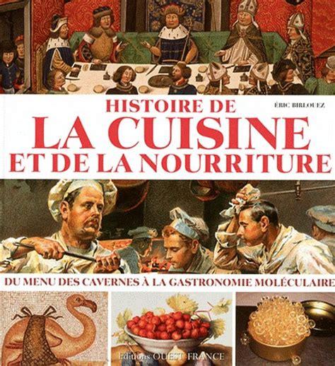 histoire de la cuisine et de la gastronomie fran軋ises histoire de la cuisine et de la nourriture du menu des