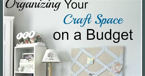 organizing your craft room on a budget vintage paint organizing your craft room on a budget vintage paint