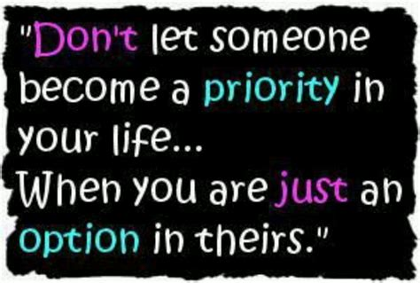 Priority In Someones Life Quotes