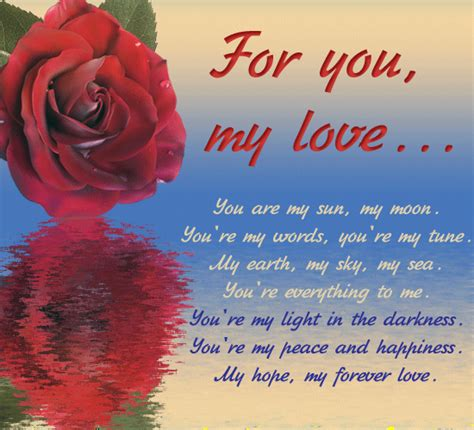 For You My Love... Free Poems Ecards, Greeting Cards