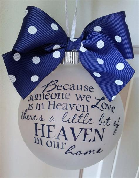ornament to remember a loved one because someone we is in heaven personalized custom ornament remember a lost