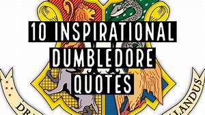 10 Inspirationa... Youtube Harry Potter Quotes