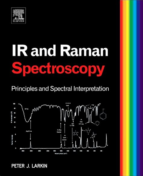Infrared and Raman Spectroscopy by Peter Larkin - Book ...