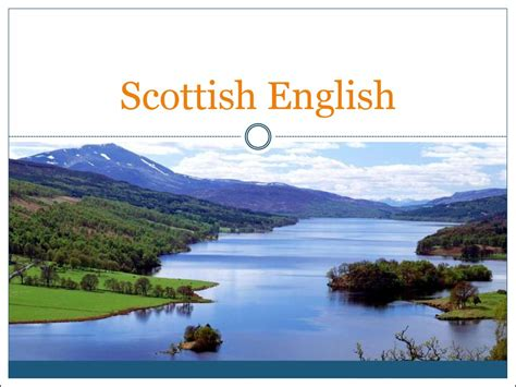 Scottish english - презентация онлайн