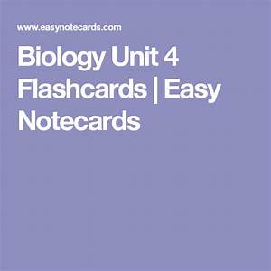 Biology Unit 4 Flashcards