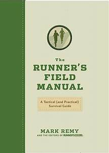 The Runner U0026 39 S Field Manual  A Tactical  And Practical