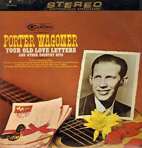 porter wagoner your old love letters and other country With photo album for letters