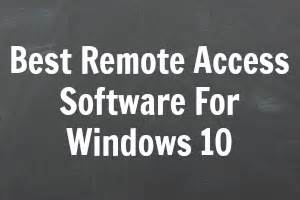 Best Free Remote Access 5 Best Remote Access Software For Windows 10