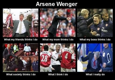 Arsene Wenger Meme - arsene wenger what i think i do internet meme pinterest
