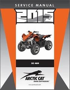 2015 Arctic Cat Xc 450 Atv Service Repair Workshop Manual