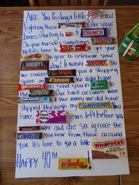 You can see that it's pretty easy to come up with ideas, so if you have a favorite candy bar you want to add to your candy poster, you can make it work for sure! Happy 40   Birthday candy, Birthday gifts for brother ...