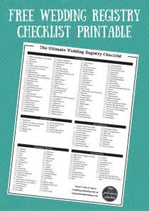 where to register for wedding the ultimate wedding registry checklist free printable