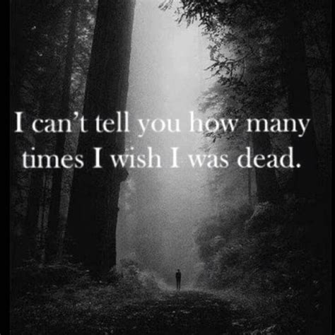 I Wish I Was Dead Quotes Tumblr
