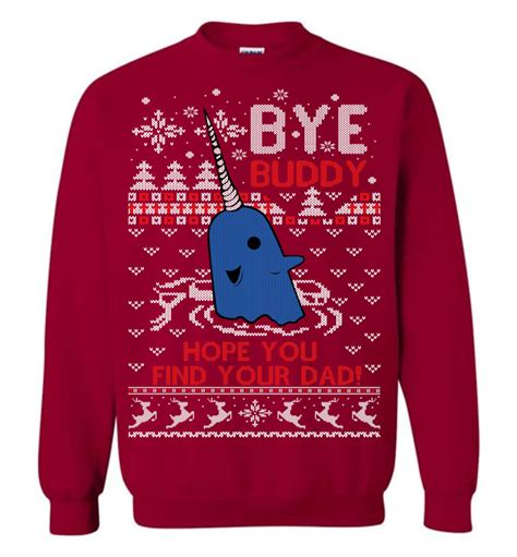 bye buddy hope  find  dad ugly christmas sweater elf ugly christmas sweater