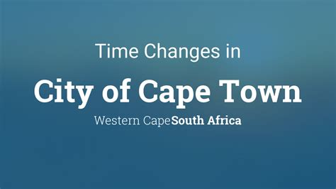 daylight saving time    city  cape town