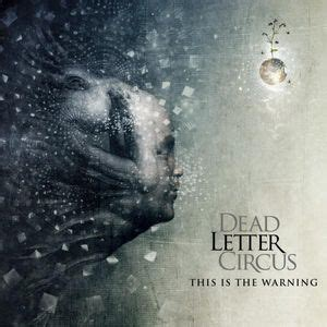 dead letter circus dead letter circus this is the warning reviews 21309 | cover 1246142052010
