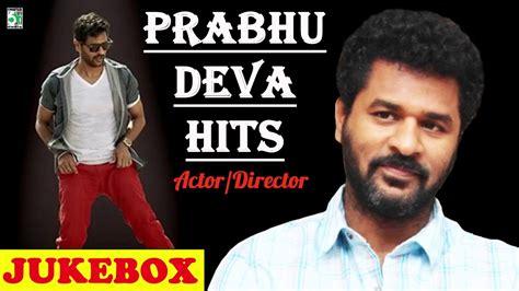 Master Prabhu Deva Super Hit Famous Audio Jukebox