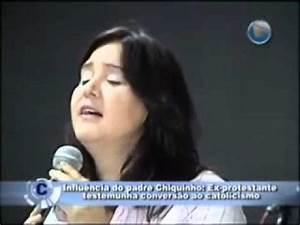 Cantora Evangélica converte ao Catolicismo - YouTube