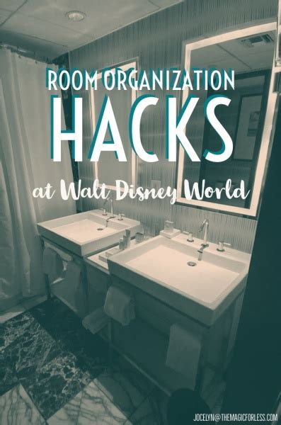 resort room organization hacks  walt disney world