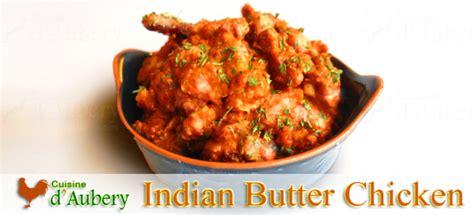 hervé cuisine butter chicken oliver 39 s indian butter chicken